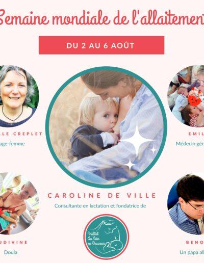 Image présentant les 5 invités de Caroline de Ville dans le cadre des webinairs pour célébrer la semaine mondiale de l'allaitement.