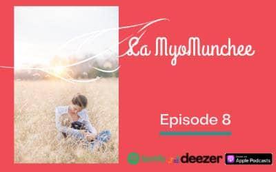 Illustration Podcast épisode 8 sur la Myo Munchee